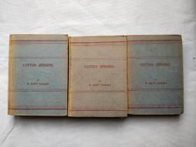 cotton spinning (棉纺)VOL I VOL II VOL III 民国35年影印 三本全套和售