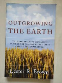 Outgrowing The Earth: The Food Security Challenge In An Age Of Falling Water Tables And Rising Tempe 粮食安全问题