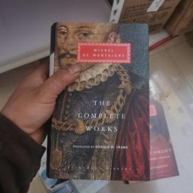 The Complete Works: Essays, Travel Journal, Letters (Everyman's Library Classics)[蒙田随笔全集]