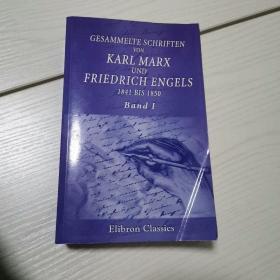 Gesammelte Schriften von karl marx und Friedrich engels ,1841 bis 1850