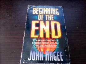 BEGINNING OF THE END: the Assassination of Yitzhak Rabin and the Coming Antichrist 1996年 32开平装 原版外文 图片实拍
