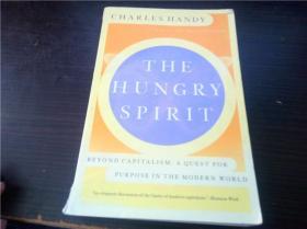 The Hungry Spirit 1998年 32开平装 原版外文 图片实拍