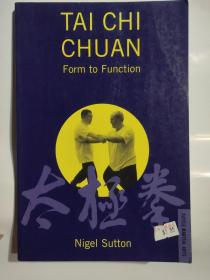 TAI CHI CHUAN:Form to Function 英文原版小16开