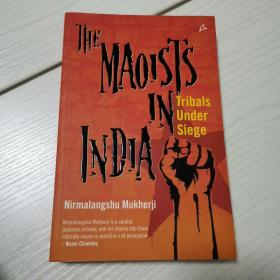 the maoists in india (tribals under siege)