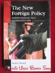 The New Foreign Policy: Power Seeking in a Globalized Era(Second Edition,Series of American Diplomatic Studies)新外交政策:全球化时代的权力寻求(第2版 美国外交研究系列 英语原版 平装本)