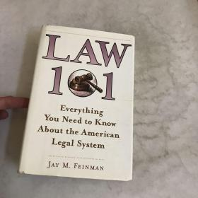 Law 101:Everything You Need to Know About the American Legal System