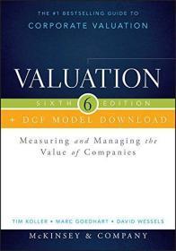 估值评估 Valuation + DCF Model Download: Measuring and Managing the Value of Companies 英文原版 价值评估:公司价值的衡量与管理