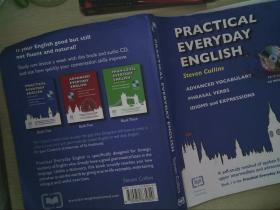 Practical Everyday English:A Self-study Method of Spoken English for Upper Intermediate and Advanced Students