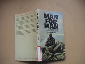 MAN FOR MAN