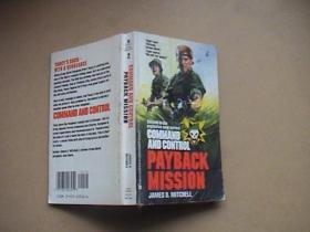 COMMAND AND CONTROL PAYBACK MISSION