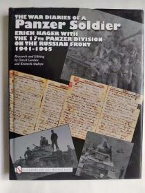 The War Diaries of a Panzer Soldier: Erich Hager with the 17th Panzer Division on the Russian Front - 1941-1945  一个装甲兵的战争日记