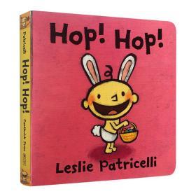 英文原版绘本 Hop Hop 复活节跳跳兔 一根毛脏小孩系列 幼儿英语启蒙纸板书 行为习惯培养绘本 Leslie patricelli 英文版进口书籍