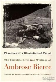 Phantoms Of A Blood-stained Period: The Complete Civil War W
