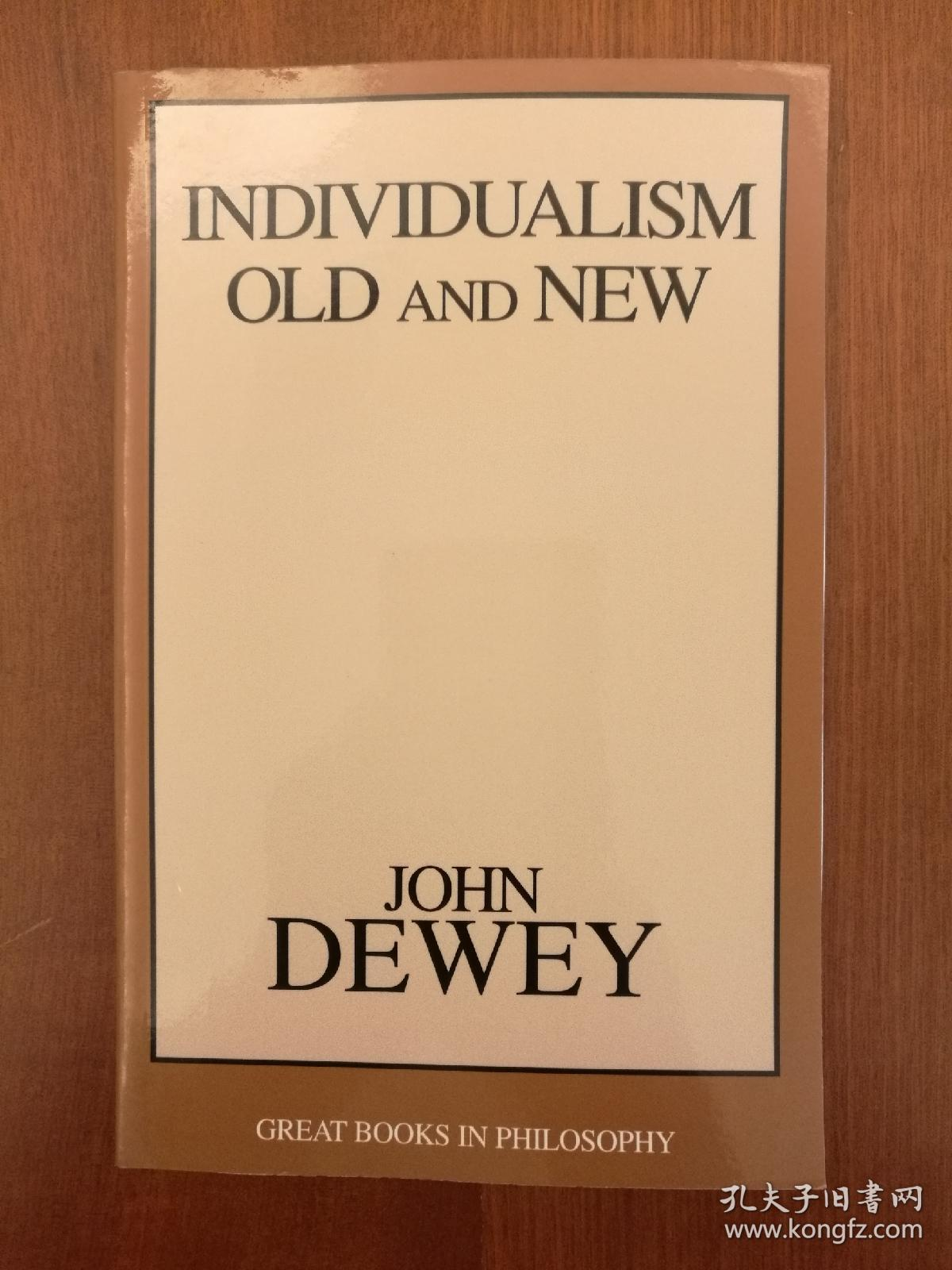 Individualism Old and New (Great Books in Philosophy)(现货,实拍书影)