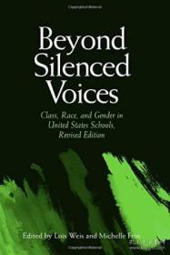 Beyond Silenced Voices: Class Race And Gender In United Stat