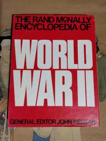 THE RAND MCNALLY ENCYCLOPEDIA OF WORLD WAR II