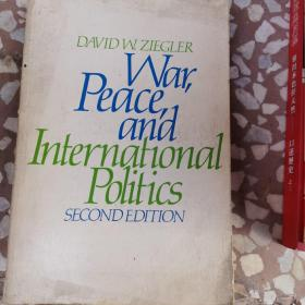 WAR PEACE AND INTERNATIONAL POLITICS