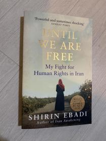 希林·伊巴迪 (Shirin Ebadi) until we are free