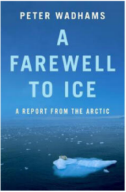 Farewell to Ice: A Report from the Arctic告别冰:来自北极的报道