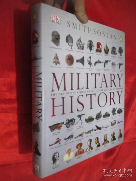 Military History: The Definitive Visual Guide to the Objects of Warfare  (8开,精装)