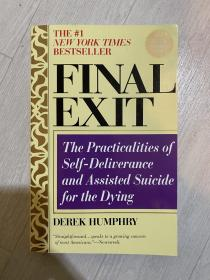 Final Exit: the practicalitis of self-deliverance and assisted suicide for the dying