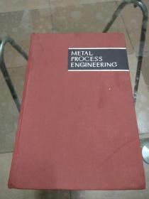 METAL PROCESS ENGINEERING(金属加工工程)【布面精装、英文原版】