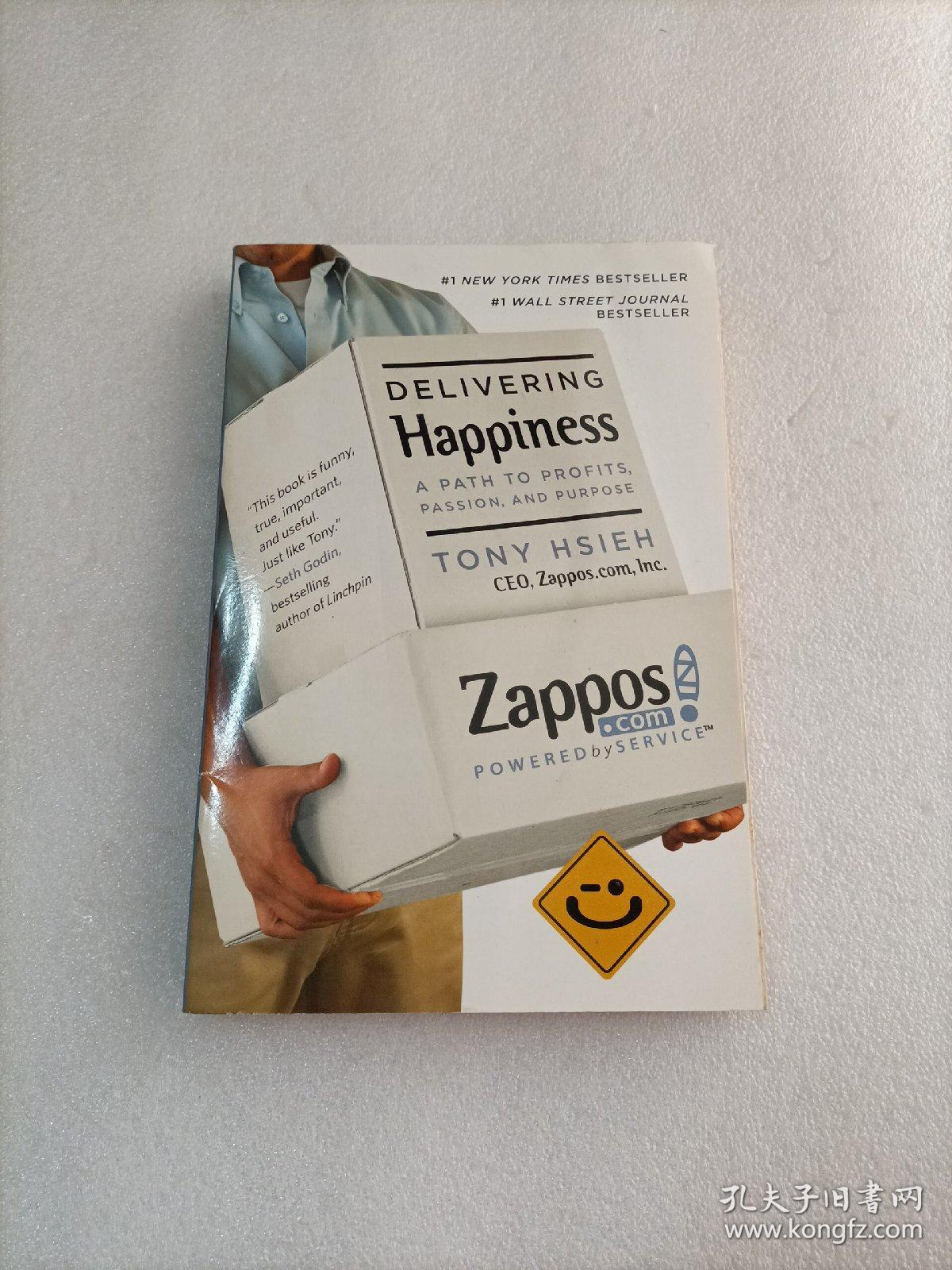 Delivering Happiness: A Path to Profits Passion and Purpose[三双鞋:美捷步总裁谢家华自述]