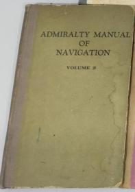 【英文原版】admiralty manual of navigation 海军导航手册2