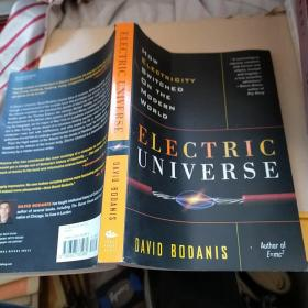 Electric Universe: How Electricity Switched on the Modern World  正版 内页干净