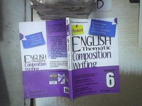 English Thematic Composition Writing   6 英语主题作文6 。