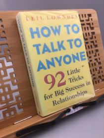 How to Talk to Anyone:92 Little Tricks for Big Success in Relationships