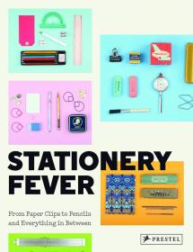 (进口英文原版)Stationery Fever: From Paper Clips to Pencils and Everything In Between 文具热(塑封未拆)