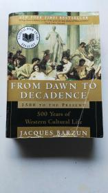 From Dawn to Decadence:500 Years of Western Cultural Life 1500 to the Present