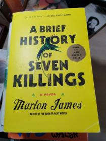 ABRIEF HISTORY OF SEVEN KILLINGS
