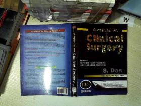 A MANUAL ON CLINICAL SURGERY /临床手术手册 , ,