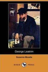 预订 George Leatrim乔治·利特里姆,苏珊娜·穆迪作品,英文原版
