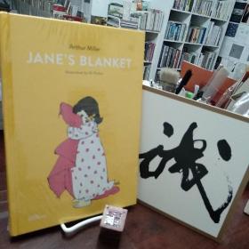 Jane's Blanket,简的毯子 Arthur Miller写的儿童故事 英文原版[Gestalten出版]