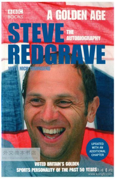 A Golden Age - Steve Redgrave The Autobiography 英文原版-《黄金时代——史蒂夫·雷德格雷夫自传》