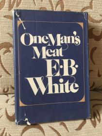 One man's meat by E.B.White 怀特散文集《人各有异》精装本