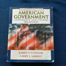 AMERICAN   GOVERNMENT CONTINUITY    AND   CHANGE 2004    EDITION 美国政府  延续与变革2004  版