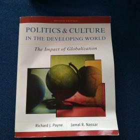 SECOND   EDITION   POLITICS  &  CULTURE  IN   THE   DEVELOPING  WORLD The   Impact  of  Globalization 政治文化在发展中国家  全球化的影响