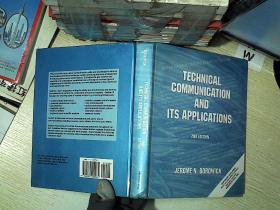 TECHNICAL COMMUNICATION AND ITS APPLICATIONS 2ND EDITION / 技术通信及其应用第2版