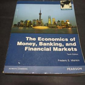 The Economics of Money, Banking and Financial Markets:10th edition