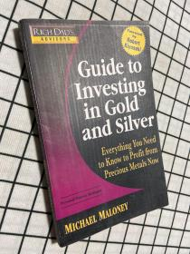 Guide to Investing In Gold and Silver: Protect Your Financial Future 金银投资指南(英文)