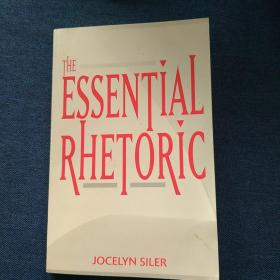 THE  ESSENTIAL  RHETORIC 基本修辞