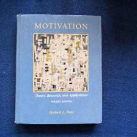 MOTIVATION Theory, Research, and Applications Fourth Edition