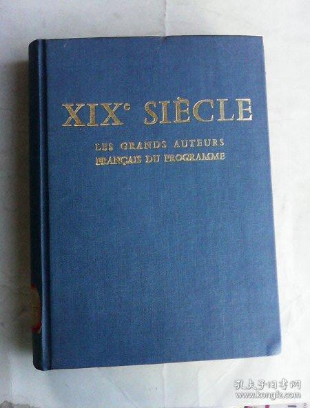 XIX SIECLE:LES GRANDS AUTEURS FRANCAIS DU PROGRAMME    法文精装    19世纪法国伟大作家精品