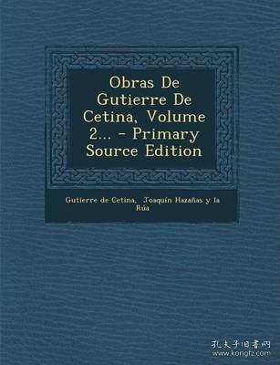预订 Obras de Gutierre de Cetina, Volume 2,古铁雷·德·塞蒂纳作品集,第2卷,西班牙文原版