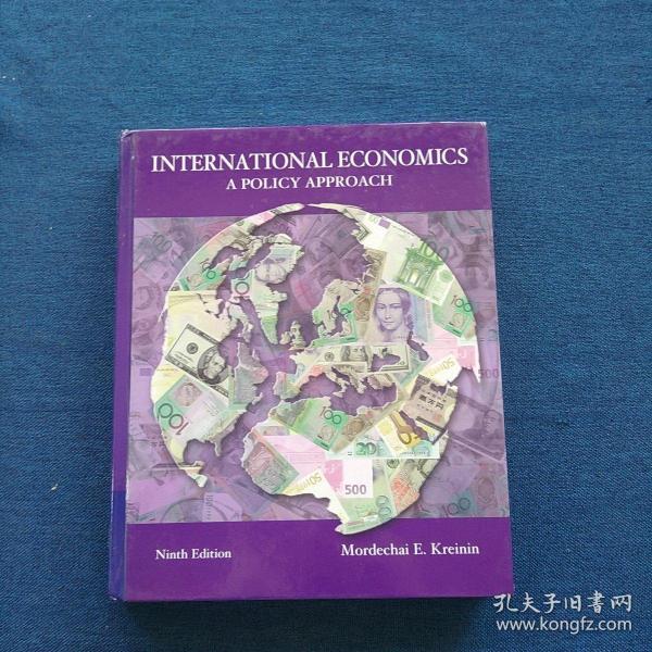 INTERNATIONAL  ECONOMICS   A  POLICY APPROACH    Ninth  Edition 国际经济学  一种政策方法   第九版