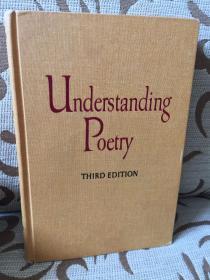 Understanding poetry third edition by Cleanth Brooks and Robert Penn Warren -- 布鲁克斯与沃伦《理解诗歌》1960年老版 精装本
